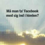 Facebook er blandt de steder, vi lever vores liv digitalt.