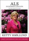 Ketty Hjøllund Als sygdommen uden håb